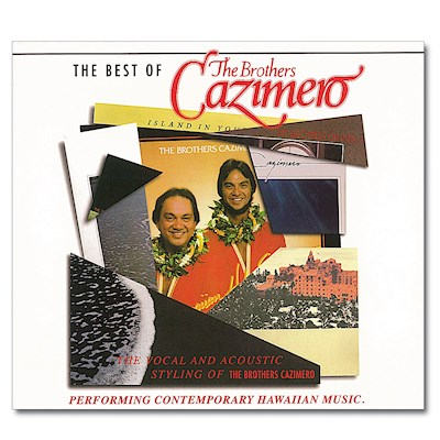 CD - Best of Brothers Cazimero Vol. 1