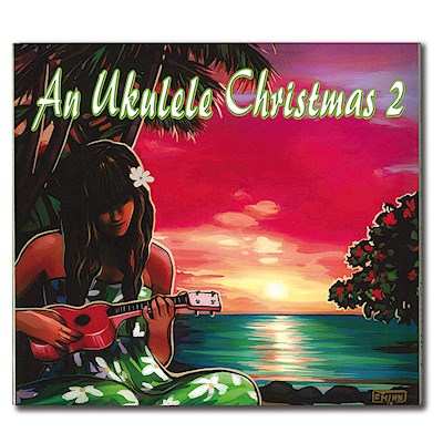 CD - An Ukulele Christmas 2