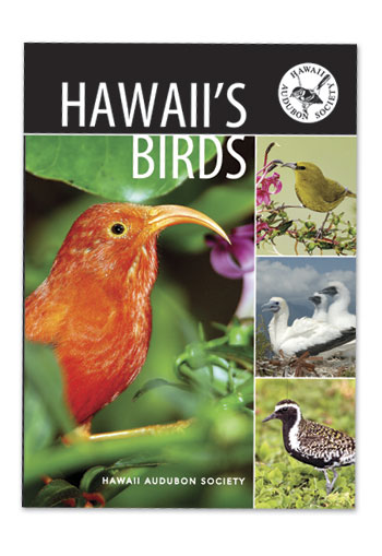 The Official Guide to Hawaii's Birds by Hawaii Audubon Society