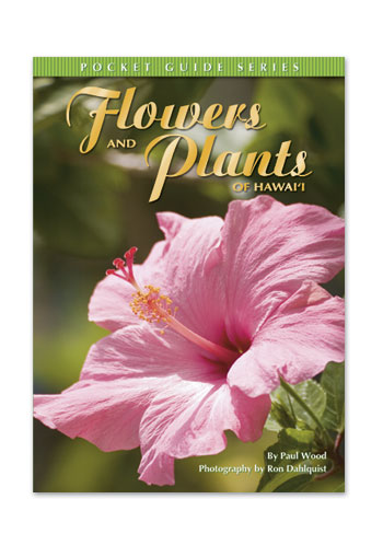Flowers and Plants of Hawaii (Pocket Guide Series)