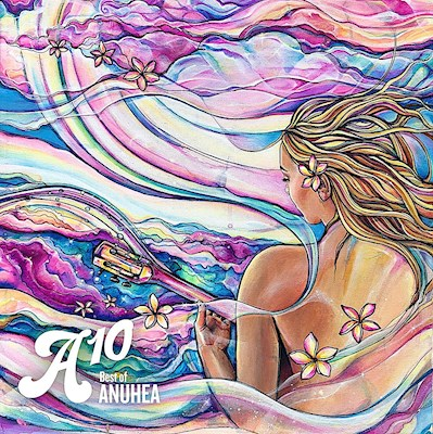 CD - A10: Best of Anuhea