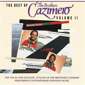 CD - Best of Brothers Cazimero Vol. 2